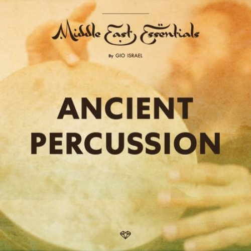 Middle East Essentials Ancient Percussion.jpg